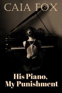 His Piano, My Punishment